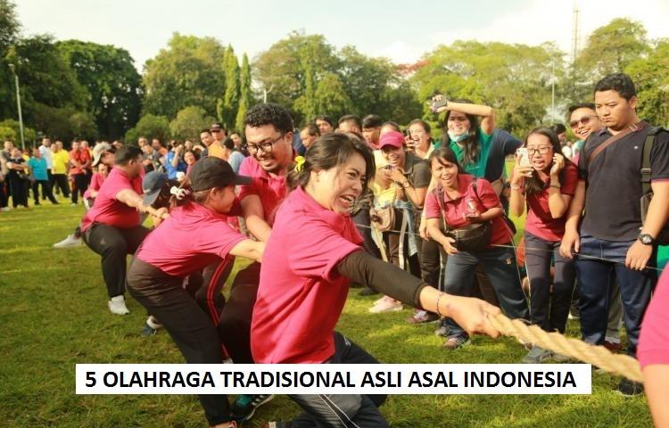 5 OLAHRAGA TRADISIONAL ASLI ASAL INDONESIA